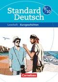 Standard Deutsch: 9./10. Schuljahr, Leseheft Kurzgeschichten