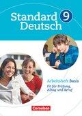 Standard Deutsch: 9. Schuljahr, Arbeitsheft Basis