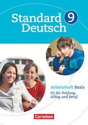 Standard Deutsch: 9. Schuljahr, Arbeitsheft Basis; Volumen I