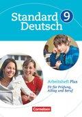 Standard Deutsch: 9. Schuljahr, Arbeitsheft Plus