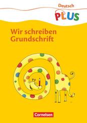 Deutsch PLUS, Grundschule: Deutsch plus - Grundschule - Grundschrift - 1. Schuljahr