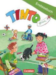 TINTO, Neubearbeitung: 1. Schuljahr, Erstlesebuch, Grüne Ausgabe