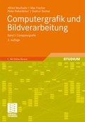 Computergrafik und Bildverarbeitung - Bd.1