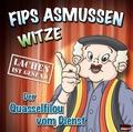 Flips Asmussen-Witze - Der Quasselfilou vom Dienst