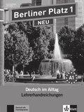 Berliner Platz NEU: Lehrerhandreichungen; Bd.1