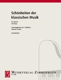 Schönheiten der klassischen Musik für Klavier, 3 Bde.