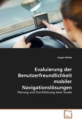 Evaluierung der Benutzerfreundlichkeit mobiler Navigationslösungen (eBook, PDF)