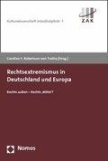 Rechtsextremismus in Deutschland und Europa