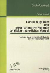 Familieneigentum und organisatorische Adaption an diskontinuierlichen Wandel