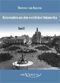 Reisestudien aus dem westlichen Südamerika - Bd.2