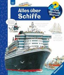 Alles über Schiffe - Wieso? Weshalb? Warum? Bd.56