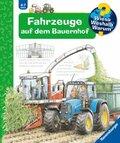 Fahrzeuge auf dem Bauernhof - Wieso? Weshalb? Warum? Bd.57