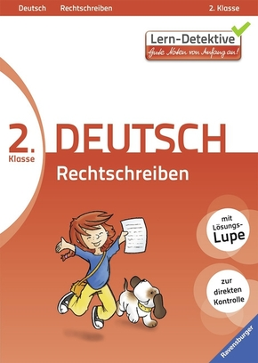 Lern-Detektive - Gute Noten von Anfang an!; 2. Klasse Deutsch, Rechtschreiben