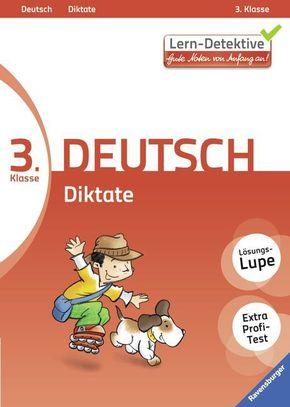 Lern-Detektive - Gute Noten von Anfang an!; 3. Klasse Deutsch, Diktate