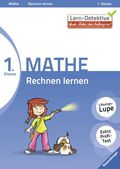 Lern-Detektive - Gute Noten von Anfang an!; 1. Klasse Mathe, Rechnen lernen