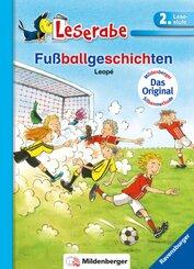 Fußballgeschichten - Leserabe 2. Klasse - Erstlesebuch für Kinder ab 7 Jahren
