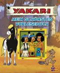 Yakari: Mein schönstes Vorlesebuch