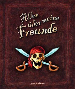Alles über meine Freunde (Motiv Piraten)
