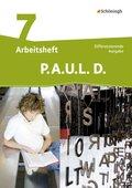 P.A.U.L. D., Differenzierende Ausgabe: 7. Klasse, Arbeitsheft