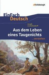 Joseph von Eichendorff 'Aus dem Leben eines Taugenichts'