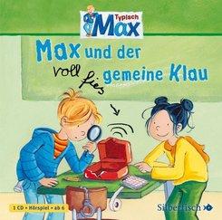 Typisch Max - Max und der voll fies gemeine Klau, 1 Audio-CD