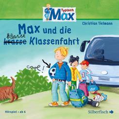 Typisch Max - Max und die klasse (krasse) Klassenfahrt, 1 Audio-CD