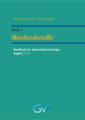 Handbuch der Kautschuktechnologie: Mischrohstoffe; Bd.2