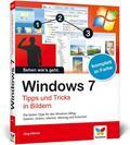 Windows 7 - Tipps und Tricks in Bildern