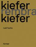 Kiefer, Rembrandt, Kiefer