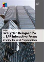 Adobe LiveCycle Designer ES2 und SAP Interactive Forms - Scripting für Nicht-Programmierer