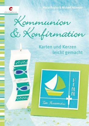 Kommunion & Konfirmation - Karten und Kerzen leicht gemacht