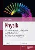 Physik - Für Pharmazeuten, Mediziner und Studierende mit Physik als Nebenfach
