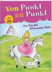 Von Punkt zu Punkt: von 1 bis 100, Ein Tag mit Prinzessin Mara