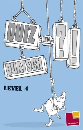 Quiz und Quatsch. Level 4