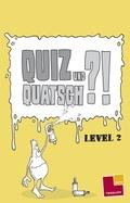 Quiz und Quatsch. Level 2