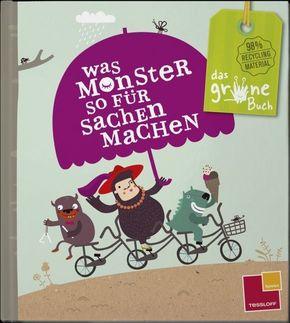 Das grüne Buch. Was Monster...