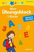Mein Übungsblock 1. Klasse, Mathe & Deutsch