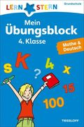 Mein Übungsblock 4. Klasse, Mathe & Deutsch