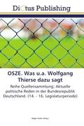 OSZE. Was u.a. Wolfgang Thierse dazu sagt
