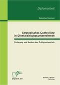 Strategisches Controlling in Dienstleistungsunternehmen
