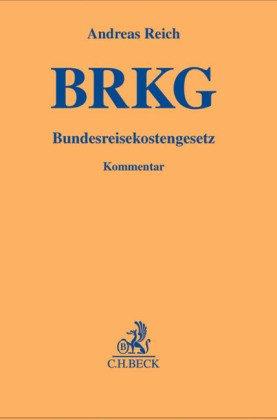 BRKG, Bundesreisekostengesetz, Kommentar