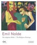 Emil Nolde. Die Religiösen Bilder; The Religious Paintings