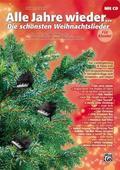 Alle Jahre wieder - Die schönsten Weihnachtslieder, für Liedbegleitung und Piano solo, m. Audio-CD u.