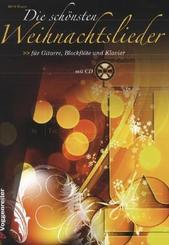 Die schönsten Weihnachtslieder, für Gitarre, Blockflöte und Klavier, m. Audio-CD