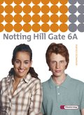 Notting Hill Gate, Ausgabe 2007: 10. Schuljahr, Textbook (Advanced Course); Bd.6A