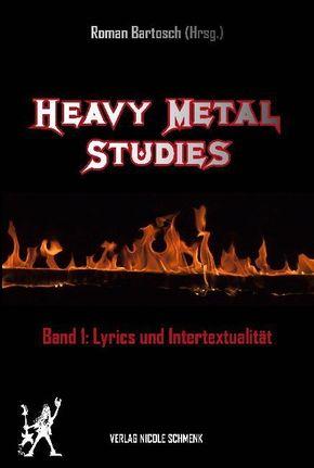 Heavy Metal Studies - Bd.1
