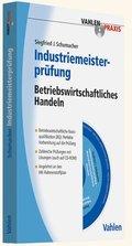 Industriemeisterprüfung - Betriebswirtschaftliches Handeln, m. CD-ROM