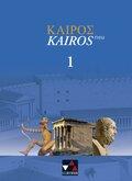Kairós – neu / Kairós 1 – neu: Griechisches Unterrichtswerk: Griechisches Unterrichtswerk
