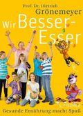Grönemeyer, Wir Besser-Esser