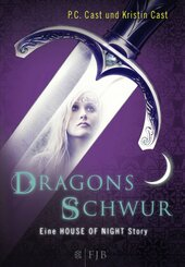 House of Night - Dragons Schwur
